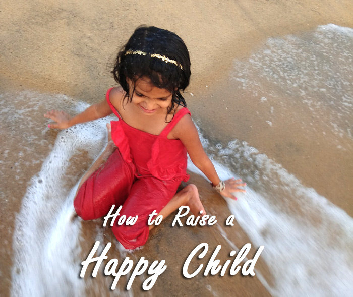 10 Steps to Raise Happy Kids